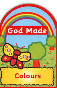 God Made Colours  -     By: Jane Taylor     Illustrated By: Derek Matthews