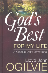 God's Best for My Life: A Classic Daily Devotional  -     By: Lloyd John Ogilvie