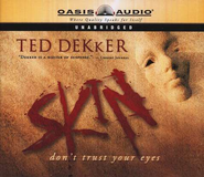 Skin Audiobook on CD  -     By: Ted Dekker