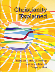 Christianity Explained  -              By: Michael Bennett