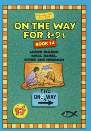 On The Way for 3-9s, Book 14   -     By: TNT Ministries