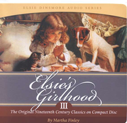 Elsie's Girlhood III Audio CDs   -              Narrated By: Bill Potter