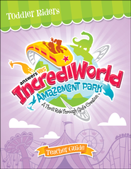 IncrediWorld Amazement Park VBS Toddler Teacher Guide (Ages 2-4)  -