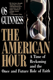 American Hour - eBook  -     By: Os Guinness