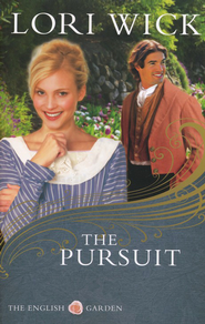 The Pursuit, English Garden Series #4 New Cover  -     By: Lori Wick