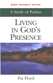 Living In God's Presence: A Study Of Psalms (Student Book)  -     By: Pat Floyd