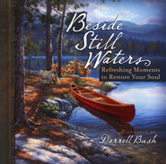 Beside Still Waters  -     By: Darrel Bush