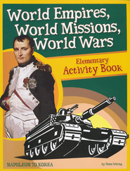 World Empires, World Missions, World Wars: Elementary Activity Kit Book  -