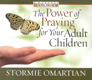 The Power of Praying for Your Adult Children, Audiobook 3 CD's  -              By: Stormie Omartian