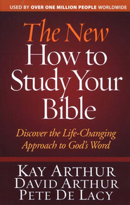 The New How to Study Your Bible - Slightly Imperfect  -     By: Kay Arthur, David Arthur, Pete De Lacy