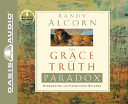 The Grace and Truth Paradox: Responding with Christlike Balance - audiobook on CD  -     By: Randy Alcorn
