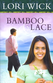 Bamboo & Lace; Re-Release   -     By: Lori Wick