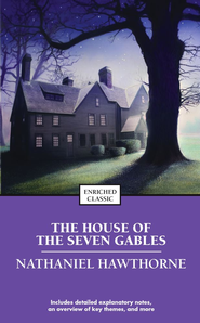 The House of the Seven Gables - eBook  -     By: Nathaniel Hawthorne
