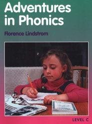 Adventures in Phonics, Level C (Grade 2)    -              By: Florence Lindstrom