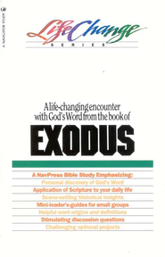 Exodus, LifeChange Bible Study Series  -