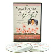 What Happens When Women Say Yes to God, DVD Leader's Kit     -              By: Lysa TerKeurst