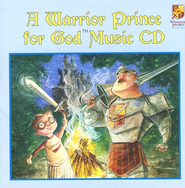 A Warrior Prince for God Music CD  -     By: Kelly Chapman, Jeff Ebbeler