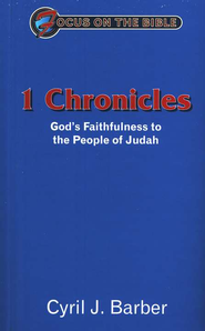 1 Chronicles: God's Faithfulness to the People of Judah  -     By: Cyril J. Barber