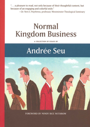 Normal Kingdom Business  -              By: Andree Seu