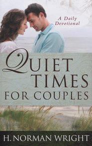 Quiet Times for Couples  -     By: H. Norman Wright