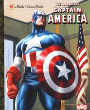 The Courageous Captain America (Marvel: Captain America)  -     By: Billy Wrecks     Illustrated By: Golden Books