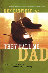 They Call Me Dad - eBook  -     By: Ken Canfield