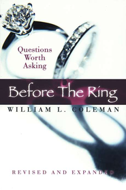 Before The Ring: Questions Worth Asking   -     By: William Coleman