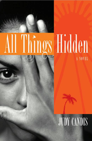 All Things Hidden  -     By: Judy Candis