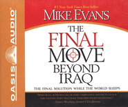 The Final Move Beyond Iraq Audiobook on CD  -     By: Mike Evans