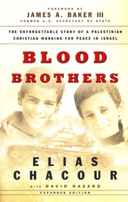 Blood Brothers                              -     By: Elias Chacour, David Hazard, James A. Baker III