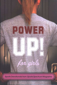 Power Up For Girls: Sports Devotionals from Sports Spectrum Magazine  -
