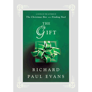 The Gift: A Novel - eBook  -     By: Richard Paul Evans