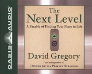 The Next Level Audiobook on CD  -     By: David Gregory
