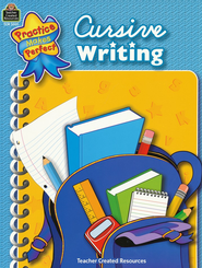 Practice Makes Perfect: Cursive Writing  -