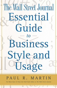 The Wall Street Journal Essential Guide to Business St - eBook  -     By: Paul R. Martin