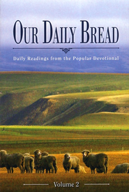 Our Daily Bread: Daily Readings from the Popular Devotional  -              By: Various Contributors