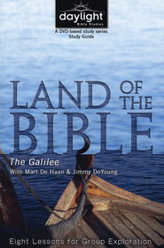 Land of the Bible: The Galilee (Participant Study Guide) - Slightly Imperfect  -     By: Mart De Haan, Jimmy DeYoung