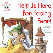 Help Is Here For Facing Fear!, Elf Help Book   -