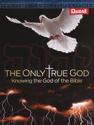 The Only True God, Grades 7-12 Knowing the God of the Bible  -     By: Marni Shideler Mckenzie
