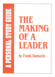 The Making of a Leader -Study Guide  -     By: Frank Damazio