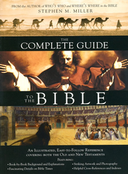 The Complete Guide to the Bible  -     By: Stephen M. Miller