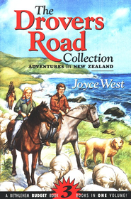 The Drovers Road Collection: Adventures in New Zealand, 3 Books in One Volume  -              By: Joyce West