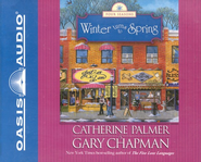 Winter Turns To Spring, Four Seasons #4, audiobook on CD  -     By: Gary Chapman, Catherine Palmer