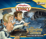 Adventures in Odyssey® #22: The Changing Times  -