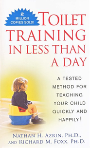 Toilet Training in Less Than a Day  -     By: Nathan Azrin, Richard Foxx