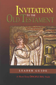 Invitation to the Old Testament - Leader's Guide  -