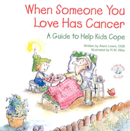 When Someone You Love Has Cancer: A Guide to Help Kids Cope, Elf Help Book  -