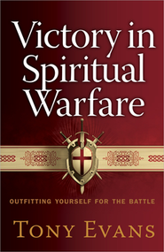 Victory in Spiritual Warfare  -     By: Tony Evans