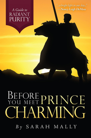 Before You Meet Prince Charming: A Guide to Radiant Purity - Slightly Imperfect  -