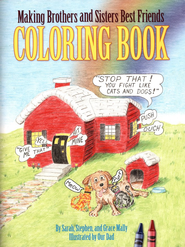 Making Brothers and Sisters Best Friends Coloring Book   -     By: Sarah Mally, Stephen Mally, Grace Mally